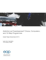 GREEN PAPER – Addiction as Powerlessness? Choice, Compulsion, and 12-Step Programmes